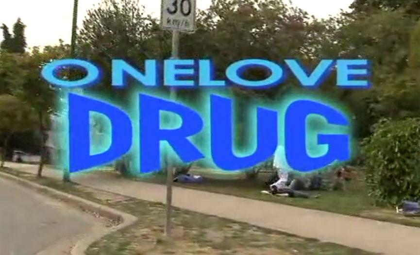 One Love Drug